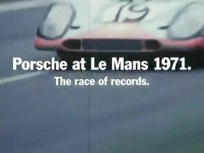 Porsche in Le Mans 1971- The race of records