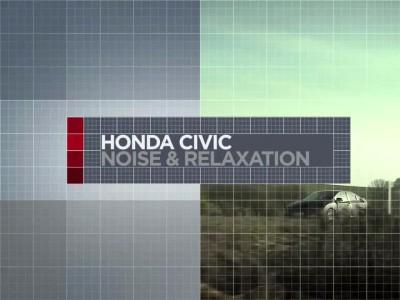 Honda Civic 2012 Noise & Relaxation