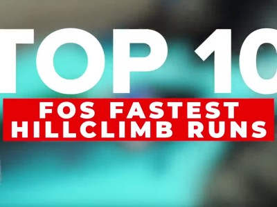 The Top 10 Fastest FOS Hill Climbs Ever